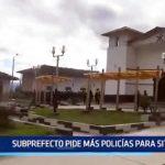 Sitabamba: Subrprefecto pide más policías para su jurisdicción