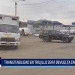 """Elidio Espinoza: """"Transitabilidad en Trujillo será devuelta en tres meses"""""""