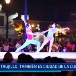 Trujillo también es ciudad de la cultura