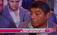 Fiscalía pidió cuatro años de cárcel para Walter Yaipén