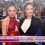 """""""Mujeres Maravilla"""" Gal Gadot y Lynda Carter juntas en alfombra roja"""