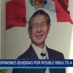 Trujillo: Opiniones divididas debido a posible indulto a Alberto Fujimori