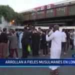 Inglaterra: Arrollan a fieles musulmanes en Londres