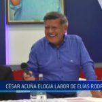 César Acuña elogia labor de Elías Rodríguez