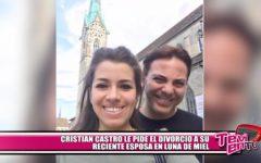 Cristian Castro le pide el divorcio a su reciente esposa durante luna de miel
