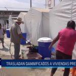 Trujillo: Trasladan damnificados a viviendas prefabricadas