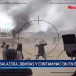 Trujillo: Balacera, bombas y contaminación durante desalojo