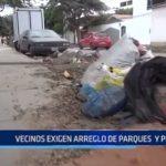 Trujillo: Vecinos exigen arreglo de parques y pistas