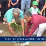 Plantan 62 mil árboles en Trujillo