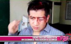 Lucho Cuéllar envuelto en un escándalo tras agredir a su amigo