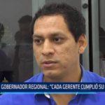 """Gobernador regional: """"Cada gerente cumplió su objetivo"""""""