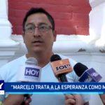 """Marcelo trata a La Esperanza como monarquía"""