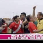 """Mira el nuevo tráiler del filme de Aldo Miyashiro: """"Once Machos"""""""