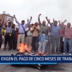 Chiclayo: Exigen el pago de cinco meses de trabajo