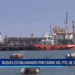 Salaverry: Buques están varados por cierre del puerto