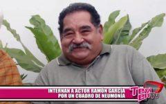 Ramón García fue internado por un cuadro de neumonía