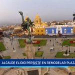 Trujillo: Alcalde Elidio persiste en remodelar Plaza Mayor