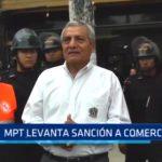 Municipalidad Provincial de Trujillo levanta sanción a comerciantes