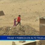 Frío y pobreza en Alto Trujillo