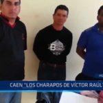 """Huanchaco: Caen """"Los charapos de Víctor Raúl"""""""