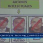 Poder Judicial libera a tres sospechosos de caso Galindo