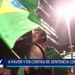 Brasil: A favor y en contra de sentencia a expresidente Lula