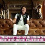 """Carlos Vives y """"Los 4"""" de Cuba estarán en el Viva Trujillo Fest"""