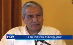 """Elidio Espinoza: """"La politiquería es de palabra"""""""