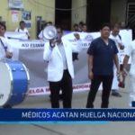 Lambayeque: Médicos acatan huelga nacional