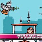 """Imagine"", de John Lennon, será un libro infantil"