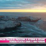 """Lanzan tráiler de """"Pacificum, el retorno al océano"""", primera película sobre el mar peruano"""