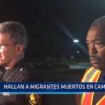 EE.UU.: Hallan a migrantes muertos en camión