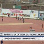 Trujillo en la vista de todo el mundo tras culminación de Juegos Panamericanos