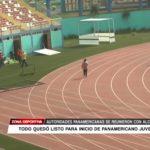 Trujillo: Todo quedó listo para inicio de Juegos Panamericanos Juveniles