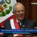 Mensaje presidencial: Pedro Pablo Kuczynski prometió retomar el crecimiento del país