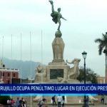 Trujillo ocupa penúltimo lugar en ejecución presupuestal