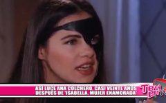 """Así luce Ana Colchero, casi veinte años después de """"Isabella, mujer enamorada'"""""""