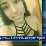 Chiclayo: Asesinan a universitaria por no dejarse robar