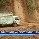 La Libertad: Carreteras en mal estado tras las lluvias