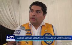 Club de Leones denuncia a presuntos usurpadores