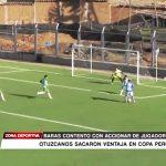 Copa Perú: Baras contento con accionar de jugadores otuzcanos