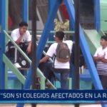 """Gerente Regional de Educación: """"Son 51 colegios afectados en la región"""""""