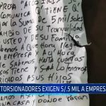 El Porvenir: Extorisonadores exigen 5 mil soles a empresario