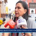 Gloria Montenegro pide investigación seria para Keiko Fujimori y Alan García