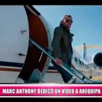 Marc Anthony dedica video a Arequipa