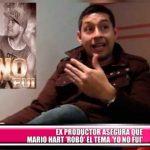 """Ex productor asegura que Mario Hart """"robó"""" el tema """"Yo no fui"""""""