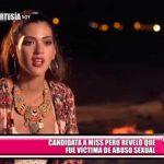Candidata al Miss Perú reveló que fue víctima de abuso sexual