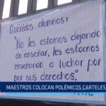 Maestros colocan polémicos carteles en colegios