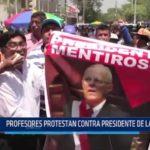 Piura: Profesores protestan contra Presidente de la República