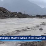 Laredo: Piden que Autoridad Nacional del Agua intervenga en quebradas
